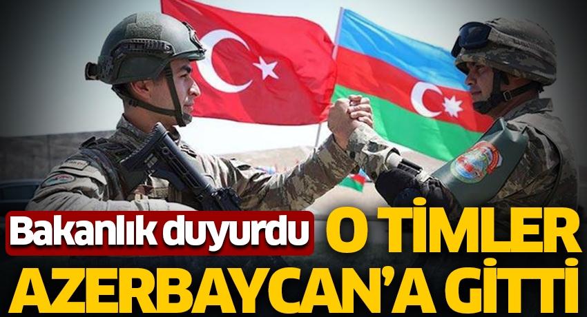 Bakanlık duyurdu! METİ ve PMKİ timleri Azerbaycan'a gitti