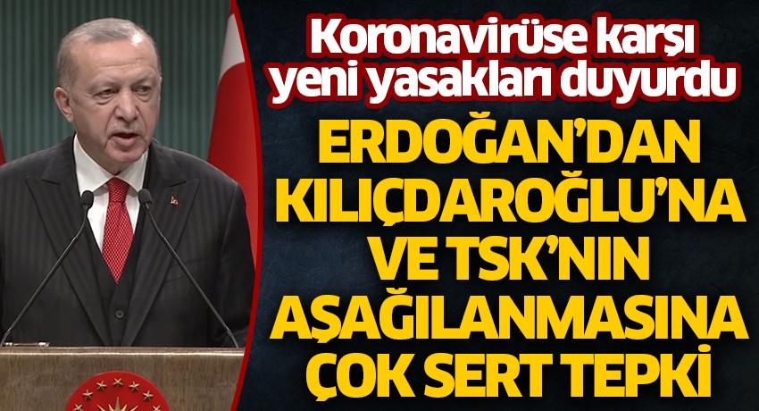 Cumhurbaşkanı Erdoğan'dan Kılıçdaroğlu'na ve TSK'nın aşağılanmasına çok sert tepki