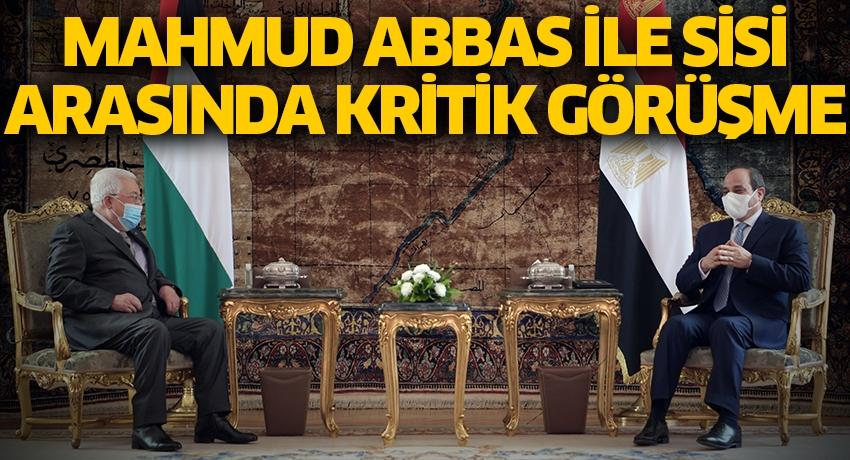 Filistin Devlet Başkanı Mahmud Abbas ile Sisi arasında kritik görüşme