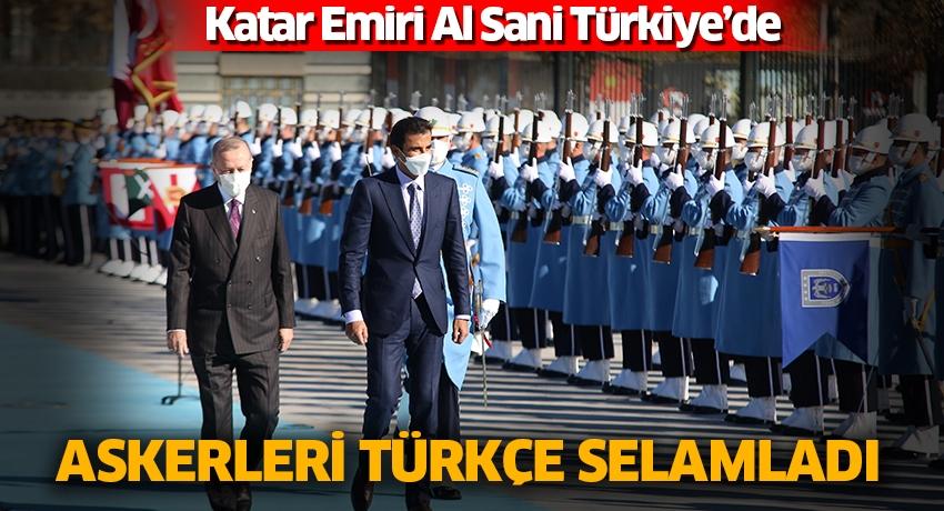 Katar Emiri Al Sani Türkiye'de