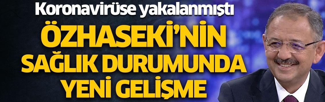 Koronavirüs tedavisi gören AK Parti Genel Başkan Yardımcısı Mehmet Özhaseki taburcu oldu