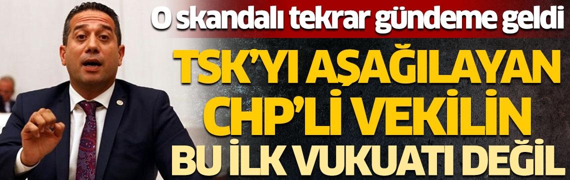 O skandalı tekrar gündeme geldi! TSK'yı aşağılayan CHP'li vekilin bu ilk vukuatı değil