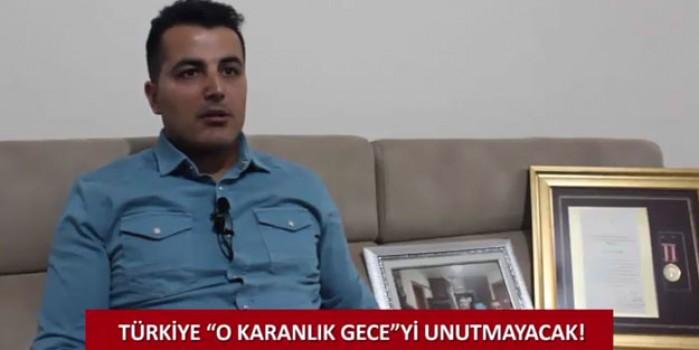 15 Temmuz Gazisi Ufuk Yegin: Bir daha hain bir girişim olsa...