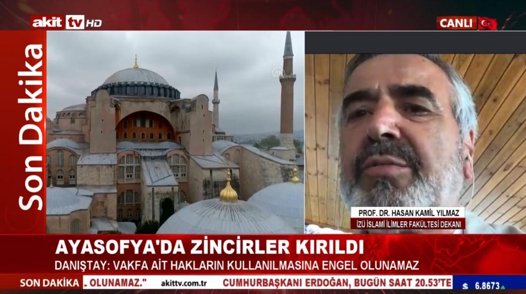 İZÜ İslami İlimler Fakültesi Dekanı Prof. Dr. Hasan Kamil Yılmaz Ayasofya kararını değerlendirdi