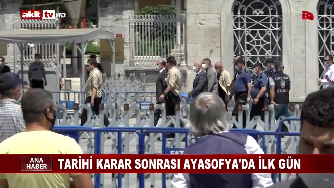 Ayasofya'da tarihi karar sonrası ilk gün