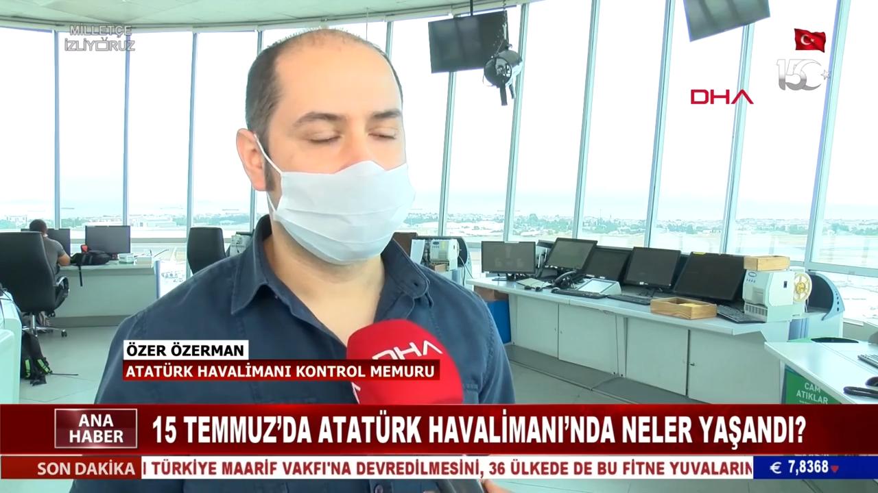 15 Temmuz'da Atatürk Havalimanı'nda neler yaşandı?