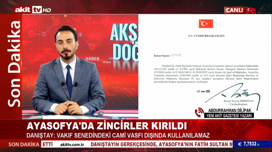 Yeni Akit Gzt. Yzr. Abdurrahman Dilipak Ayasofya kararını değerlendirdi