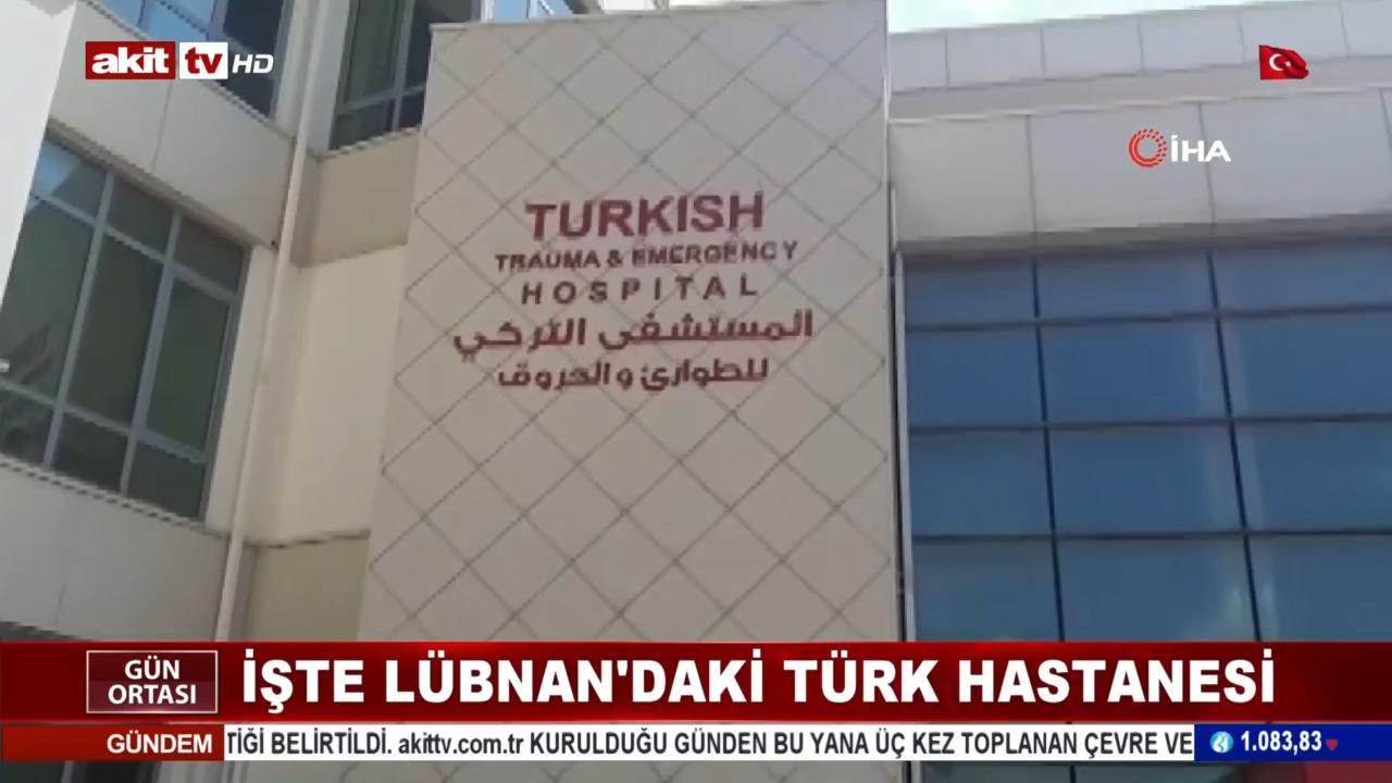 İşte Lübnan'daki 'Türk' hastanesi