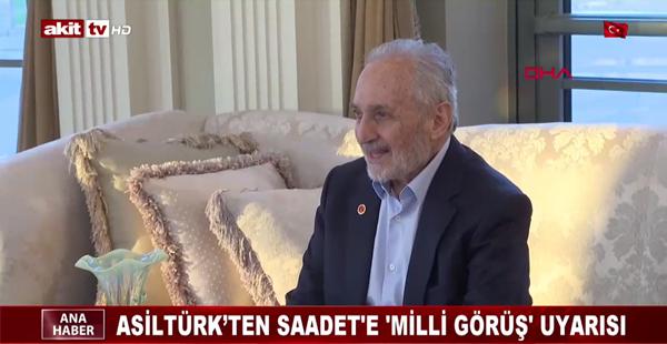 Asiltürk'ten Saadet'e 'Milli Görüş' uyarısı
